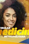 Inscrições para o vestibular de Medicina da Faculdade Metropolitana já...