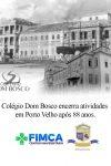 Colégio Dom Bosco encerra as atividades e deixa um legado de 88 anos de...
